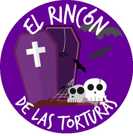 EL RINCON DE LAS TORTURAS